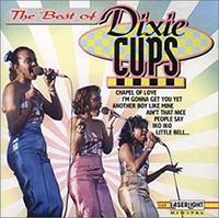 ディキシー・カップス(The Dixie Cups)
